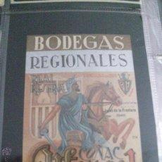 Etiquetas antiguas: ETIQUETA COÑAC REAL RESERVA ALFONSO I BODEGAS REGIONALES. Lote 48447423