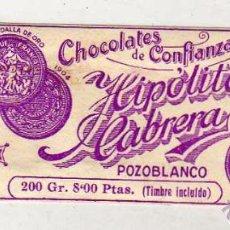 Etiquetas antiguas: ETIQUETA DE CHOCOLATES DE CONFIANZA HIPÓLITO CABRERA. POZOBLANCO. CÓRDOBA. 13 X 4 CM. Lote 48513013