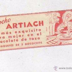 Etiquetas antiguas: ETIQUETA BIZCOCHO ARTIACH. LO MAS EXQUISITO PARA MOJAR EN CHOCOLATE. . Lote 48540811