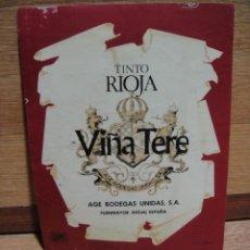 Etiquetas antiguas: ETIQUETA DE TINTO RIOJA VIÑA TERE - AGE BODEGAS - FUENMAYOR . Lote 48629287