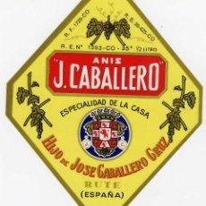 Etiquetas antiguas: ETIQUETA ANIS J. CABALLERO - HIJO DE JOSE CABALLERO CRUZ - RUTE (CORDOBA). Lote 159823204