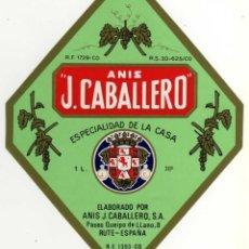 Etiquetas antiguas: ETIQUETA ANIS J. CABALLERO - RUTE (CORDOBA). Lote 49057377