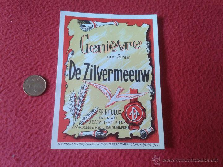 ESCASA ETIQUETA LABEL VINO LICOR O SIMILAR DE FRANCIA ? GENIEVRE PUR GRAIN DE ZILVERMEEUW SPIRITUEUX (Coleccionismo - Etiquetas)