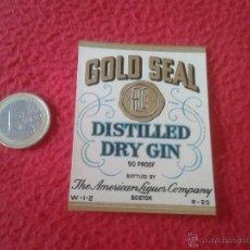 Etiquetas antiguas: ESCASA ETIQUETA LABEL VINO LICOR O SIMILAR DE REINO UNIDO ? GOLD SEAL DISTILLED DRY GIN BOSTON IDEAL. Lote 49341713