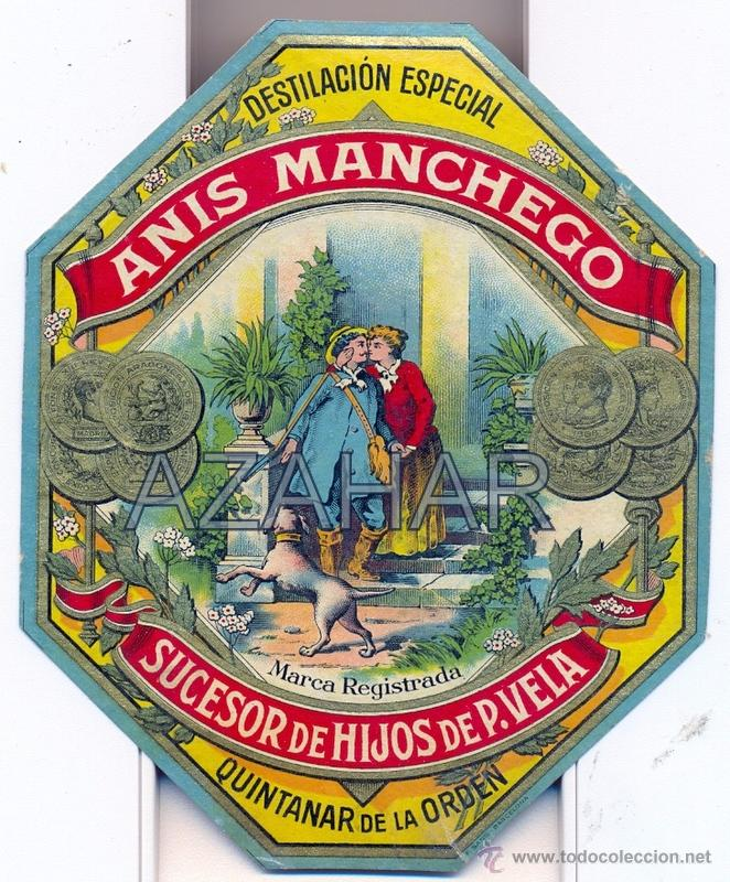 ANTIGUA ETIQUETA DE ANIS MANCHEGO, QUINTANAR DE LA ORDEN, MUY RARA (Coleccionismo - Etiquetas)