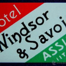 Etiquetas antiguas: ANTIGUA ETIQUETA. HOTEL WINDSOR & SAVOIA. ASSISI. ITALIA. AÑOS 40-50. (ITALY). Lote 51810463