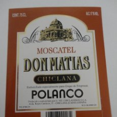 Etiquetas antiguas: ETIQUETA MOSCATEL DON MATIAS CHICLANA POLANCO. Lote 51883552