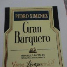 Etiquetas antiguas: ETIQUETA GRAN BARQUERO PEDRO XIMENEZ MONTILLA MORILES. Lote 51883800
