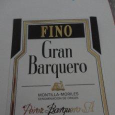 Etiquetas antiguas: ETIQUETA GRAN BARQUERO FINO MONTILLA MORILES. Lote 51883902