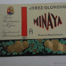 Etiquetas antiguas: ETIQUETA JEREZ OLOROSO MINAYA PEDRO RODRIGUEZ E HIJOS SANLUCAR DE BARRAMEDA. Lote 51883968