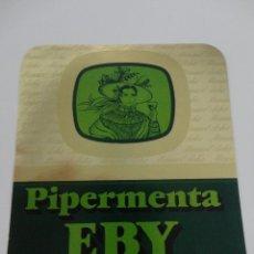 Etiquetas antiguas: ETIQUETA PIPERMENTA EBY MANUEL ACHA AMURRIO. Lote 51886634