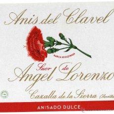 Etiquetas antiguas: PRECIOSA ETIQUETA - ANIS DEL CLAVEL - SUC.DE ANGEL LORENZO - CAZALLA DE LA SIERRA - SEVILLA. Lote 205853672