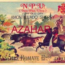 Etiquetas antiguas: ETIQUETA AMONTILLADO N.P.U (NON PLUS ULTRA) - SANCHEZ ROMATE - JEREZ. Lote 52479384