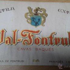 Etiquetas antiguas: ANTIGUA ETIQUETA VAL FONTRUBI CAVAS BAQUES PANADES. Lote 52658591