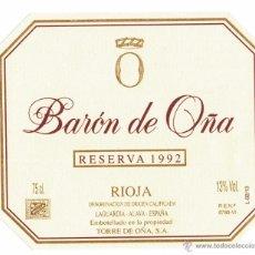 Etiquetas antiguas: ETIQUETA VINO BARÓN DE OÑA RESERVA 1992. Lote 52695259