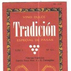 Etiquetas antiguas: ETIQUETA DE VINO DULCE TRADICIÓN. CAMAGÜEY.. Lote 52726470