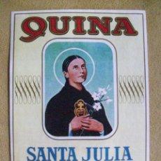 Etiquetas antiguas: ETIQUETA QUINA SANTA JULIA CEBREROS. Lote 52758762