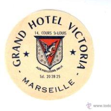 Etiquetas antiguas: ETIQUETA GRAND HOTEL VICTORIA MARSEILLE. Lote 52785545