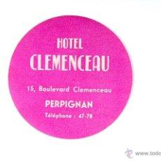 Etiquetas antiguas: ETIQUETA HOTEL CLEMENCEAU PERPIGNAN. Lote 52785671