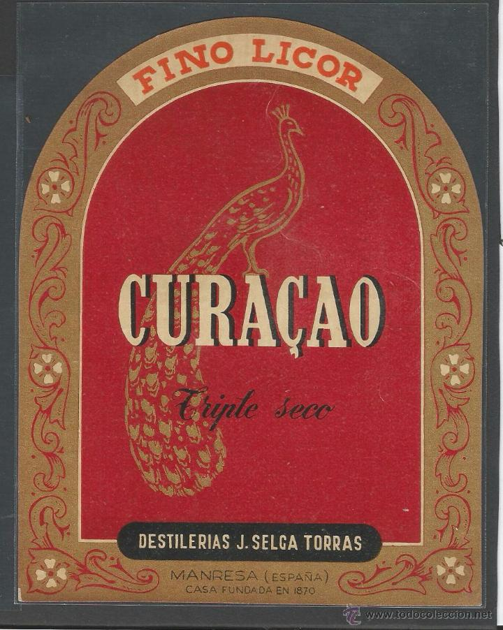 CURAÇAO - DESTILERÍAS J.SELGA TORRAS - MANRESA - 11 X 14 CM (Coleccionismo - Etiquetas)