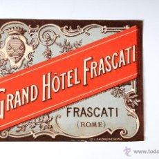 Etiquetas antiguas: ETIQUETA GRAND HOTEL FRASCATI ROME. Lote 52861455