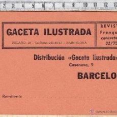 Etiquetas antiguas: ETIQUETA DEVOLUCIÓN O ENVIÓ REVISTA GAZETA ILUSTRADA-1960-70.. Lote 53023121
