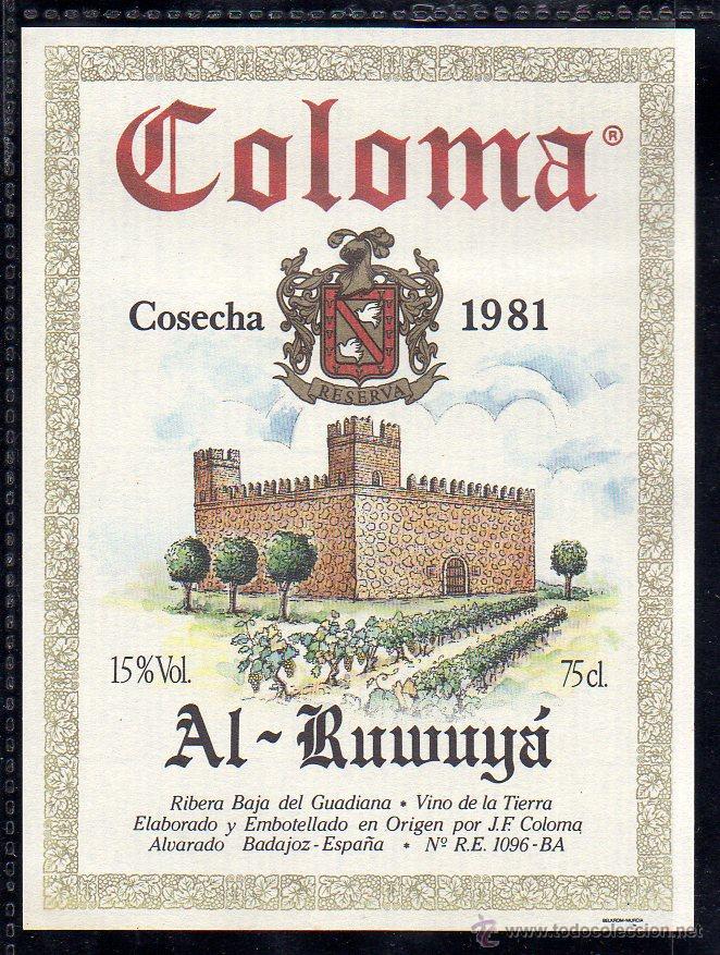 ET0153, ETIQUETA DE VINO, COLOMA, AL-RUWUYA, COSECHA 1981, BADAJOZ. (Coleccionismo - Etiquetas)