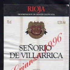 Etiquetas antiguas: ET0186, ETIQUETA DE VINO, SEÑORIO DE VILLARRICA, CRIANZA 1996, D.O. RIOJA.. Lote 53192689