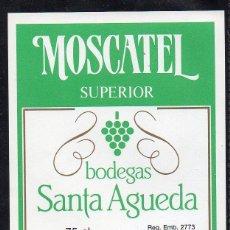 Etiquetas antiguas: ET0198, ETIQUETA DE VINO, BODEGAS SANTA AGUEDA, MOSCATEL.. Lote 53192711