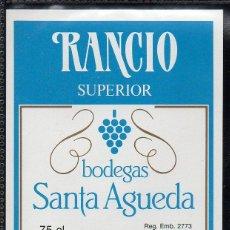 Etiquetas antiguas: ET0200, ETIQUETA DE VINO, BODEGAS SANTA AGUEDA, RANCIO SUPERIOR.. Lote 53192713