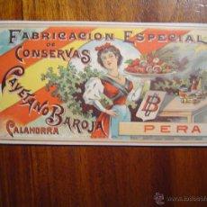 Etiquetas antiguas: ETIQUETA FABRICA DE CONSERVAS - CAYETANO BAROJA - CALAHORRA - 1898 - PERA - LITOGRAFIA. Lote 53401201