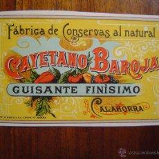 Etiquetas antiguas: ETIQUETA FABRICA DE CONSERVAS - CAYETANO BAROJA - CALAHORRA - 1899 - GUISANTE FINISIMO - LITOGRAFIA. Lote 53401279