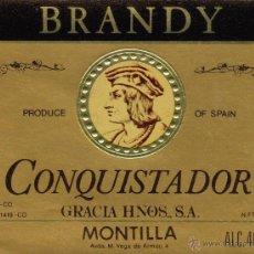 Etiquetas antiguas: BODEGAS GRACIA HNOS - MONTILLA - D.O.MONTILLA MORILES - BRANDY CONQUISTADOR - EXPORTACION. Lote 53492086