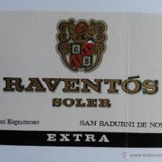 Etiquetas antiguas: ETIQUETA DE VINO ESPUMOSO RAVENTOS SOLER SAN SADURNI DE NOYA. Lote 53656663