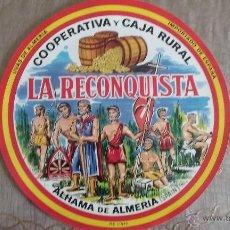Etiquetas antiguas: ANTIGUA ETIQUETA BARRILES DE UVAS LA RECONQUISTA ALHAMA DE ALMERIA 28CM DIAMETRO - ORIGINAL -. Lote 74403899