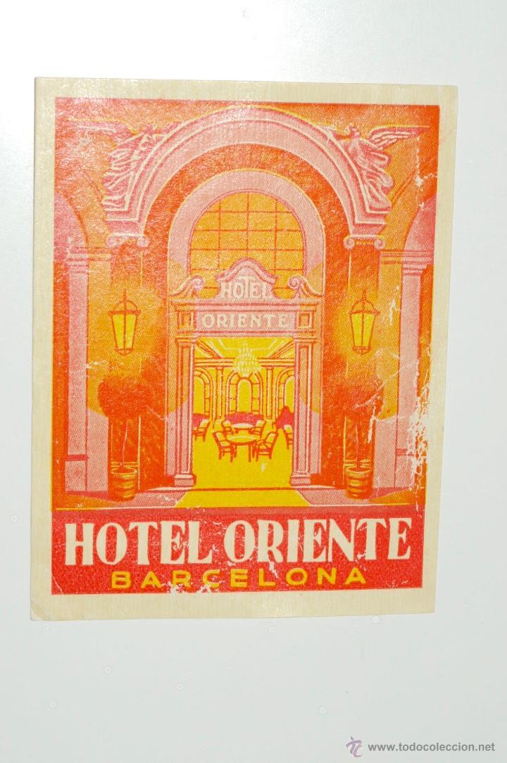 ETIQUETA HOTEL ORIENTE BARCELONA (Coleccionismo - Etiquetas)