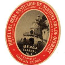 Etiquetas antiguas: PS5493 LOTE DE 7 ETIQUETAS PARA MALETAS DEL HOTEL DEL REAL SANTUARIO NTA. SRA. DE QUERALT (BERGA). Lote 46644418