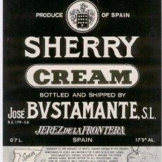 Etiquetas antiguas: SHERRY CREAM. JOSÉ BUSTAMANTE. JEREZ DE LA FRONTERA. Lote 54883725