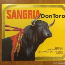 Etiquetas antiguas: ETIQUETA SANGRIA DON TORO DE VILAFRANCA DEL PENEDES. BODEGAS BOSH-GÜELL, S.A.. Lote 55778904