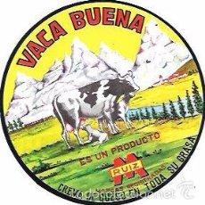 Etiquetas antiguas: ETIQUETA DE CREMA DE QUESO. VACA BUENA. M. RUIZ.. Lote 56228154