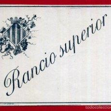 Etiquetas antiguas: ETIQUETA RANCIO SUPERIOR, ANTIGUA , VALENCIA , ORIGINAL , E1426. Lote 56898218