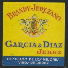 Etiquetas antiguas: ETIQUETA DE BRANDY JEREZANO.GARCIA & DIAZ.JEREZ DE LA FRONTERA.. Lote 57318769
