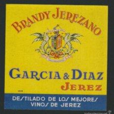 Etiquetas antiguas: ETIQUETA DE BRANDY JEREZANO.GARCIA & DIAZ.JEREZ DE LA FRONTERA.. Lote 57318778