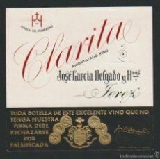 Etiquetas antigas: ETIQUETA DE VINO AMONTILLADO FINO CLARITA.JOSÉ GARCÍA DELGADO Y HNOS.JEREZ DE LA FRONTERA.. Lote 57319363