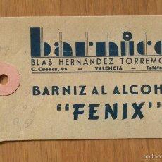 Étiquettes anciennes: BARNICES BLAS HERNANDEZ TORREMOCHA - VALENCIA. Lote 57862335