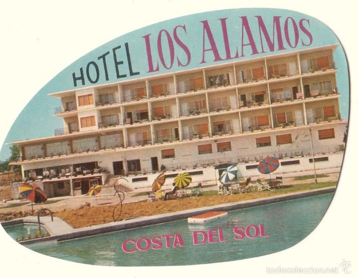 ETIQUETA HOTEL LOS ÁLAMOS, COSTA DEL SOL. (Coleccionismo - Etiquetas)