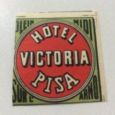 Etiquetas antiguas: ETIQUETA HOTEL VICTORIA, PISA ITALIA, LUGGAGE LABEL.. Lote 58112454