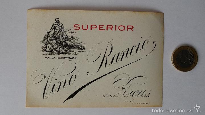 ETIQUETA DE VINO RANCIO SUPERIOR ,REUS,TARRAGONA (Coleccionismo - Etiquetas)