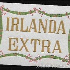 Etichette antiche: ETIQUETA ANTIGUA * IRLANDA EXTRA *. Lote 61186647