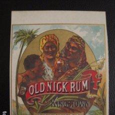 Etiquetas antiguas: OLD NICK RUM -ETIQUETA - JAMAICA -VER FOTOS ADICIONALES - (V-6533). Lote 61746008
